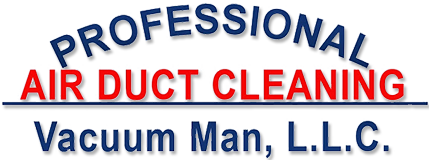 Professional Air Duct Cleaning by Vacuum Man, L.L.C. ~ Jefferson City, MO